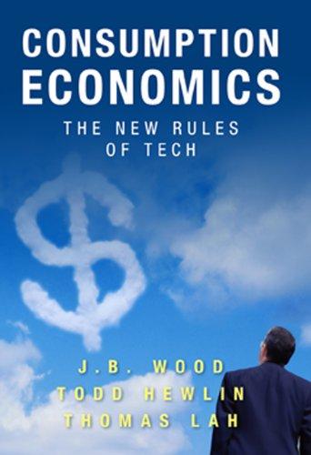 9780984213030: Consumption Economics: The New Rules of Tech