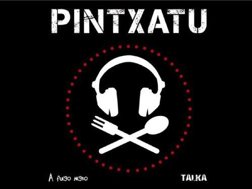 Pintxatu (Basa Edition): Martin Lam, Esther