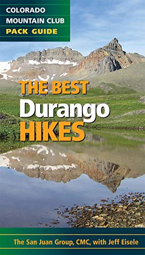 9780984221356: The Best Durango Hikes: Colorado Mountain Club Pack Guide