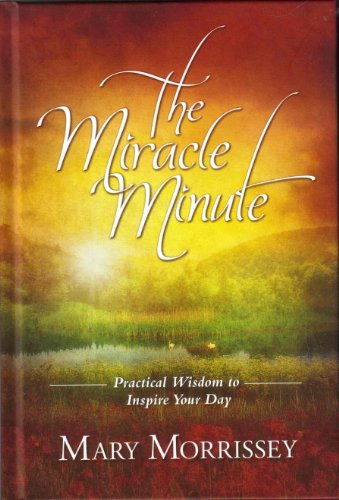 9780984222506: The Miracle Minute