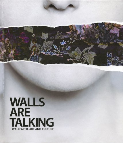 9780984226009: The Walls Are Talking: Wallpaper, Art and Culture