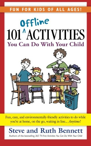 9780984228522: 101 Offline Activities You Can Do With Your Child