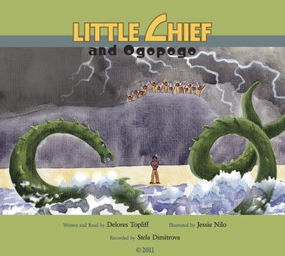 9780984229130: Little Chief and Ogopogo