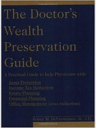 9780984230839: The Doctor's Wealth Preservation Guide