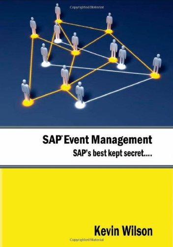 SAP Event Management - SAP's Best Kept Secret: Kevin Wilson