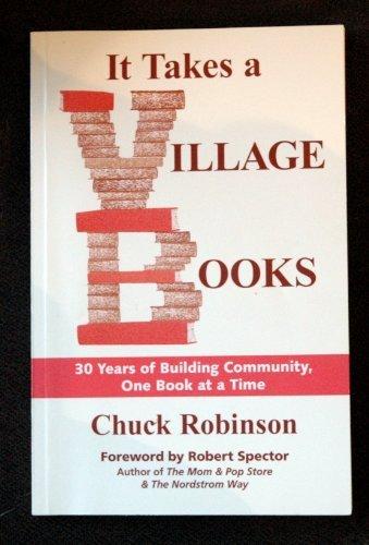 It Takes a Village Books : 30: Chuck Robinson