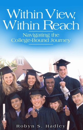 Within View, Within Reach: Navigating the College -Bound Journey