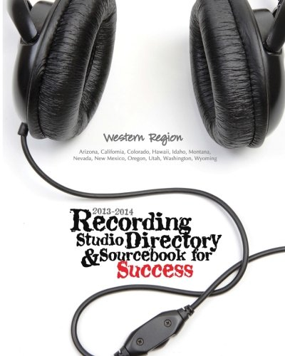 9780984248544: 2013-2014 Recording Studio Directory & Sourcebook for Success: Western Region