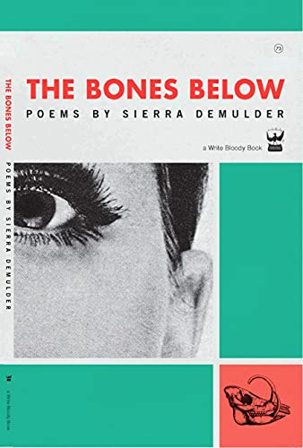 9780984251537: The Bones Below