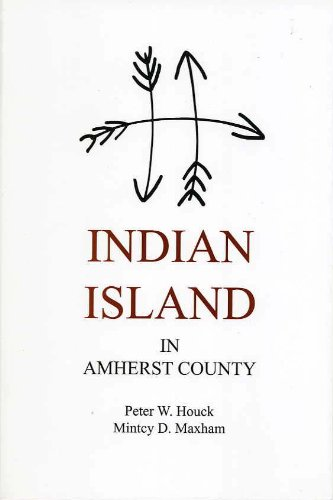 9780984251629: Indian Island in Amherst County