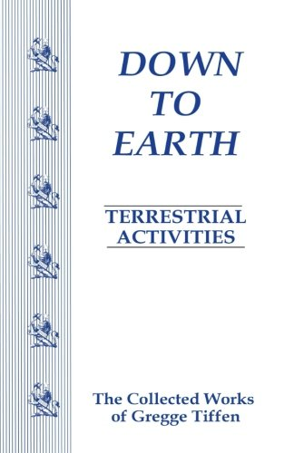 9780984255245: Down to Earth Terrestrial Activities (First Encounter Series - The Trilogy) (Volume 2)