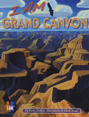 I Am Grand Canyon (Children's Book): Kevin Poulson