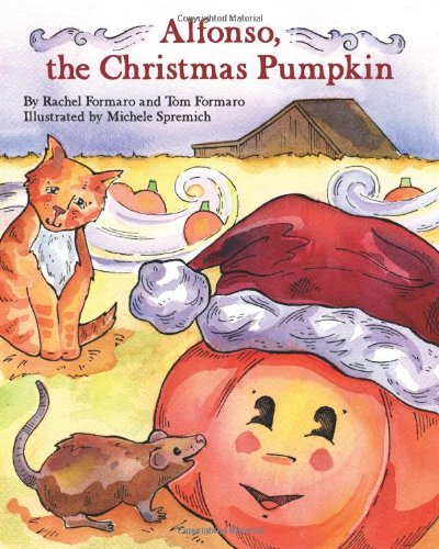 9780984259304: Alfonso, the Christmas Pumpkin
