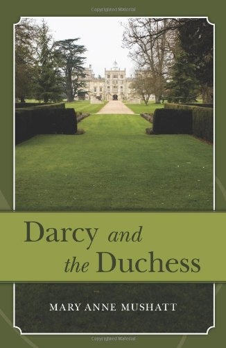 9780984262106: Darcy and the Duchess