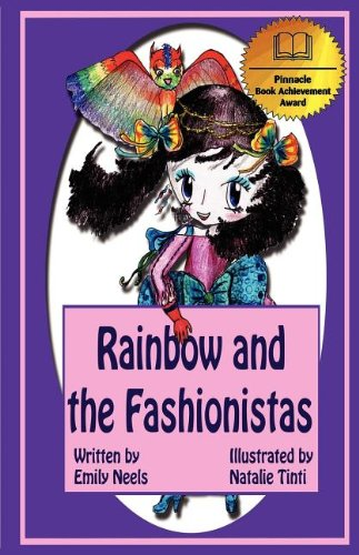 Rainbow and the Fashionistas: Neels, Emily