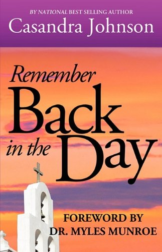 9780984263103: Remember Back In The Day