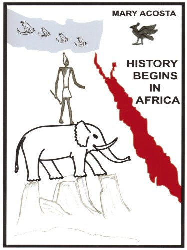 9780984264506: History Begins in Africa