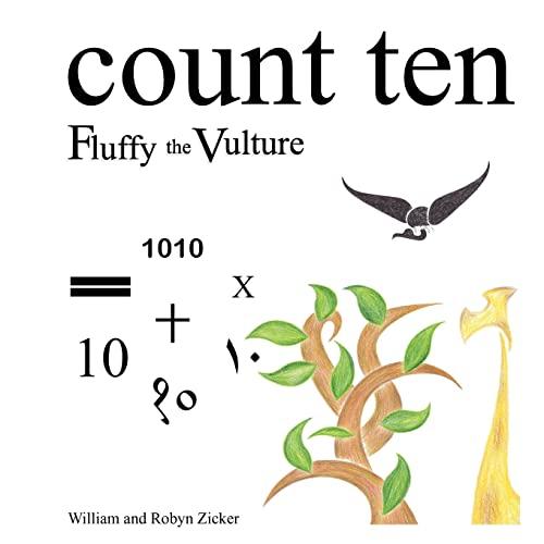 Count Ten, Fluffy the Vulture: William Zicker