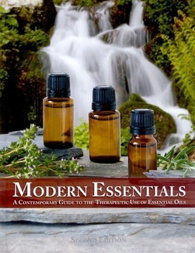 Modern Essentials, A Contemporary Guide to the: Abundant Health