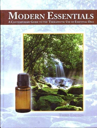 Modern Essentials: A Contemporary Guide to Therapeutic