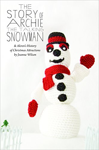 9780984269976: The Story of Archie the Talking Snowman