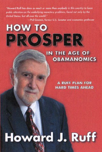 How to Prosper in the Age of: Howard J. Ruff