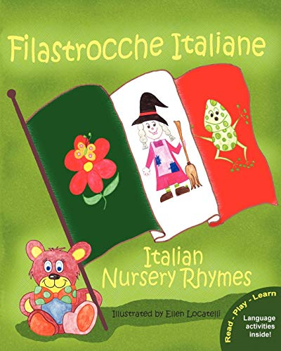Filastrocche Italiane - Italian Nursery Rhymes (Paperback)