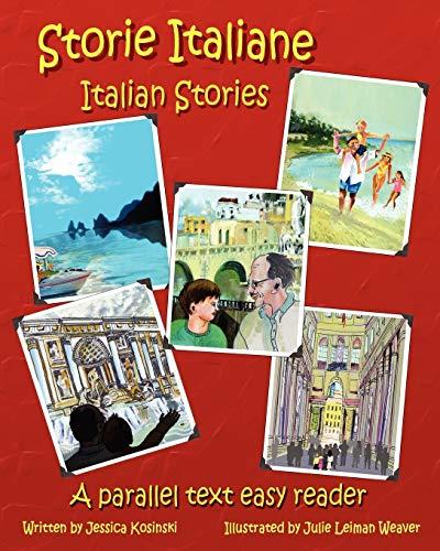 9780984272358: Storie Italiane – Italian Stories: A parallel text easy reader (Italian Edition)