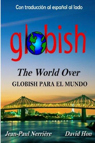 Globish Para El Mundo Globish The World Over Spanish Edition: David Hon