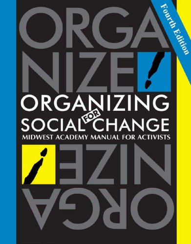 9780984275212: Organizing for Social Change: Midwest Academy Manual for Activists: 4