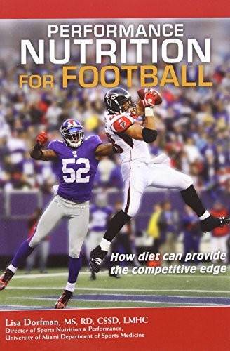 9780984280216: Performance Nutrition for Football: How Diet Can Provide the Competitive Edge