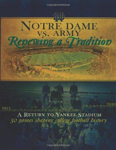 Notre Dame vs. Army: Renewing a Tradition: MomentumMedia