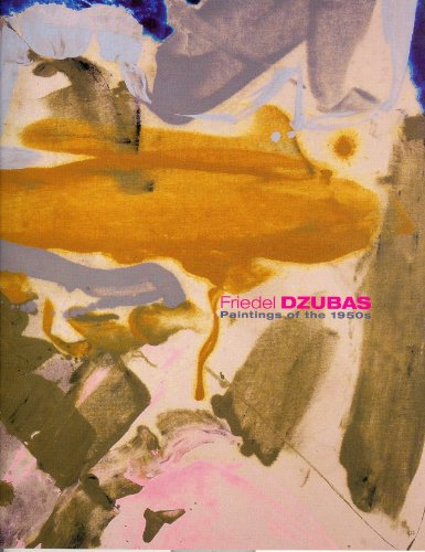 Friedel Dzubas Paintings of the 1950s: Jacobson Howard Gallery; Karen Wilkin