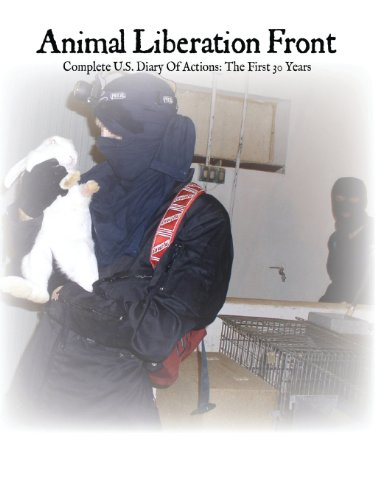 9780984284405: Animal Liberation Front: Complete Diary of Actions, the First 30 Years