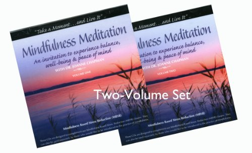 9780984285549: Mindfulness Meditation with Dr. Joanne Chapman Complete Set (2 Volumes, 4 Discs)