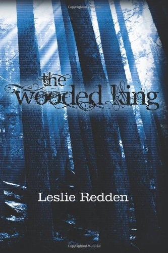 9780984287482: The Wooded King (Seeking Destiny) (Volume 1)
