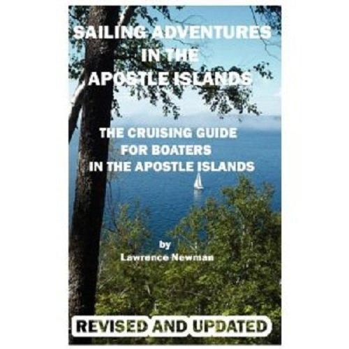 9780984291809: Sailing Adventures In The Apostle Islands