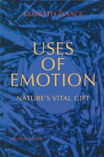 9780984293605: Uses of Emotion: Nature's Vital Gift