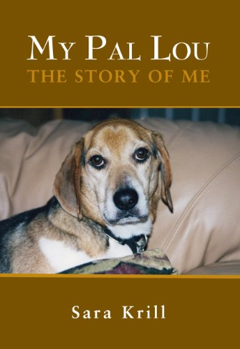 9780984293803: My Pal Lou: the Story of Me