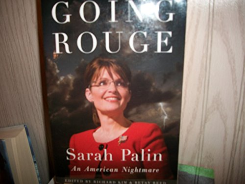 9780984295005: Going Rouge: Sarah Palin: An American Nightmare