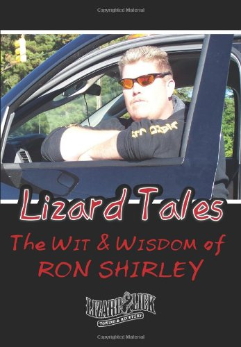9780984295340: Lizard Tales: The Wit & Wisdom of Ron Shirley
