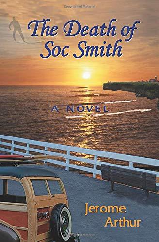 The Death of Soc Smith: Jerome Arthur