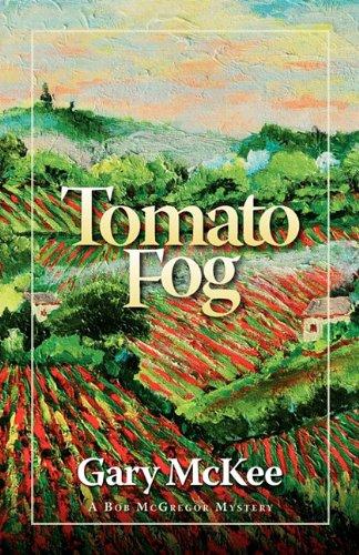 Tomato Fog: Gary McKee
