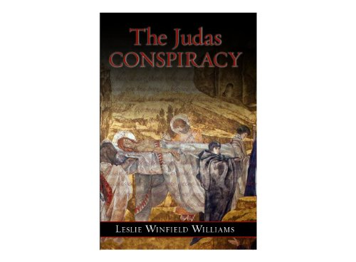 The Judas Conspiracy: Leslie Winfield Williams