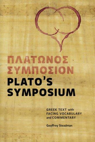 9780984306510: Plato's Symposium: Greek Text with Facing Vocabulary and Commentary