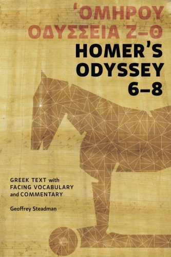 9780984306527: Homer's Odyssey 6-8: Greek Text with Facing Vocabulary and Commentary
