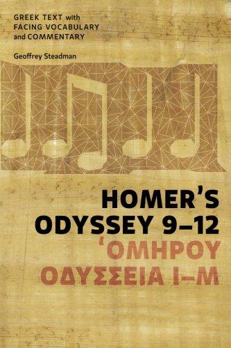 Homer's Odyssey 9-12 Greek Text with Facing: Steadman, Geoffrey D.
