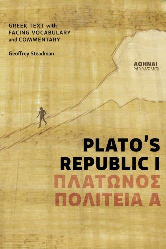 9780984306541: Plato's Republic I: Greek Text with Facing Vocabulary and Commentary