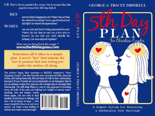 The 5th Day Plan for Christian Couple: A Simple System for Restoring & Recharging Your Marriage...