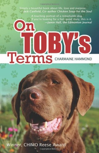 9780984308149: On Toby's Terms (A DOG BOOK WITH A SURPRISE HAPPY ENDING)